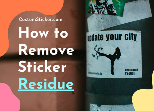 How to Remove Sticker Residue?